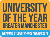 Voted University of the year for Greater Manchester (WhatUni? Student Choice Awards 2018)